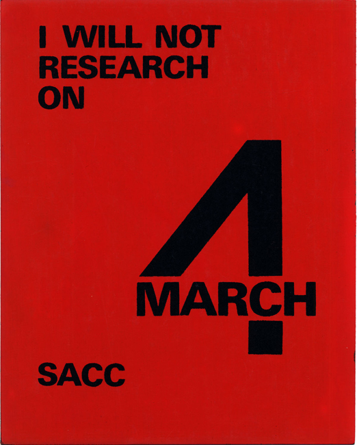 "A red poster with the words ""I will not research on March 4"" on it."