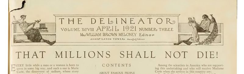 """Masthead of the magazine, The Delineator, and the headline, """"That Millions Shall Not Die"""""""
