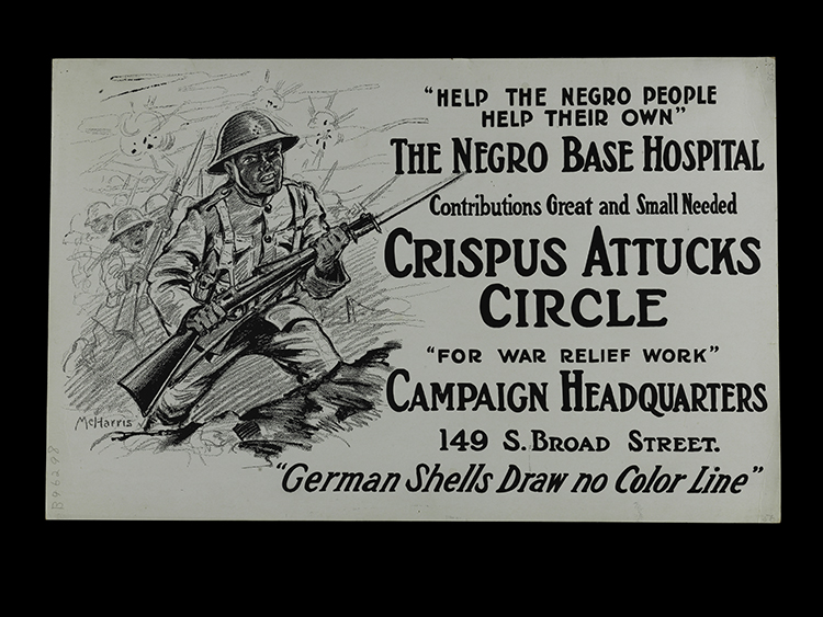 "A poster featuring an African American soldier with the text ""Help the Negro People Help Their Own The Negro Base Hospital ..."""