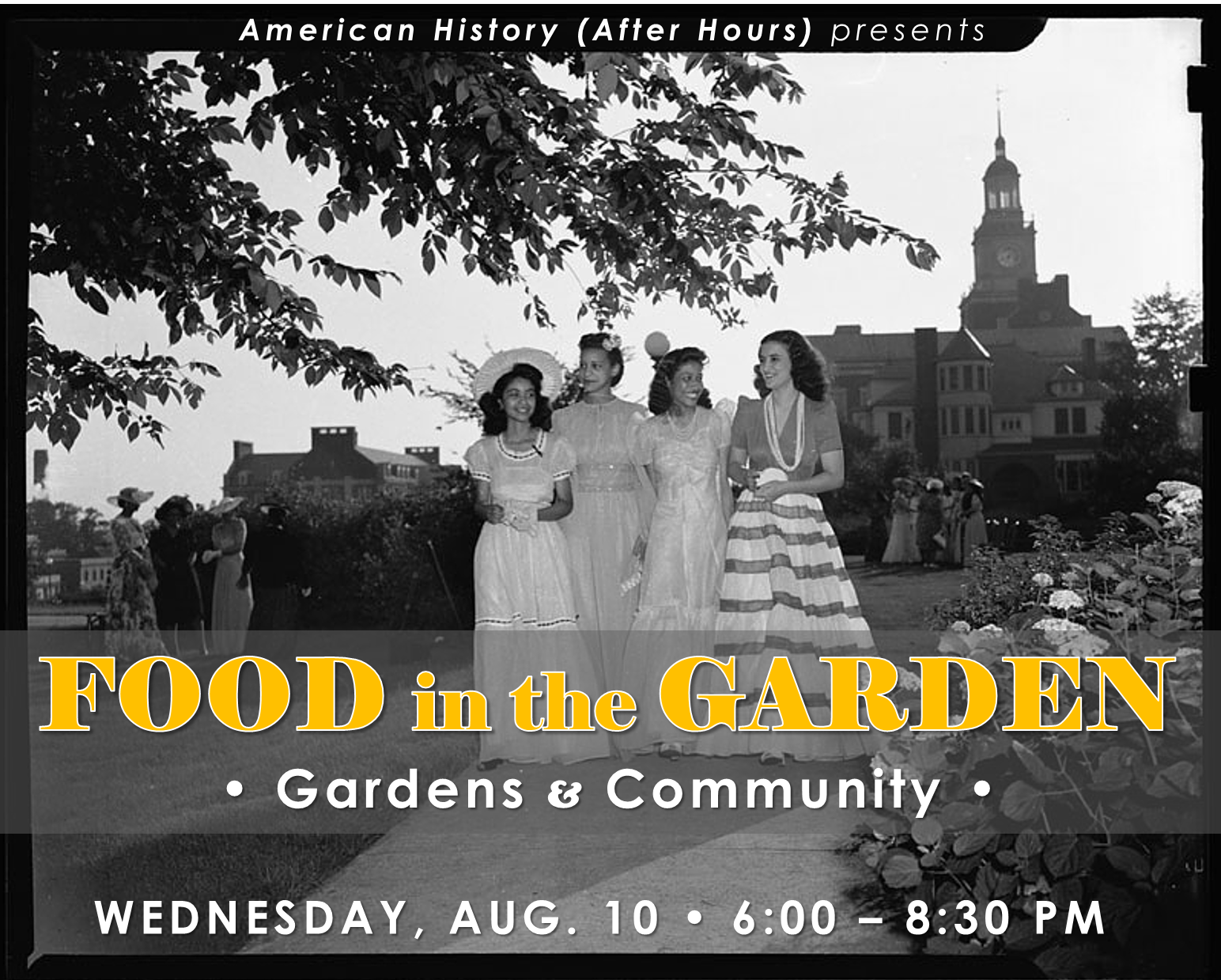 Food in the Garden with title text and date overlayed on image