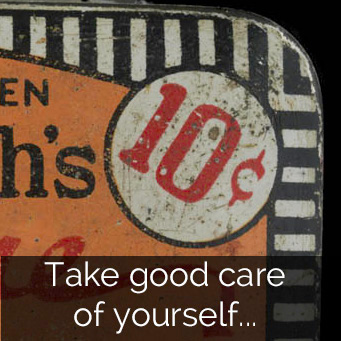 Take good care of yourself...