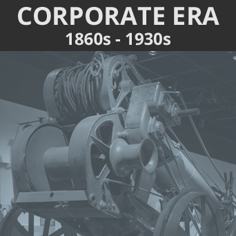 Link to the Corporate Era, 1860s-1930s section of guide.