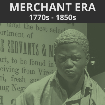 Link to the Merchant Era, 1770s-1850s section of guide