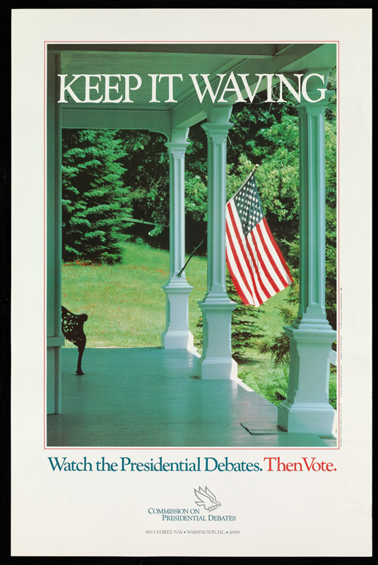 Commission on Presidential Debates promotional poster, Keep It Waving debates poster