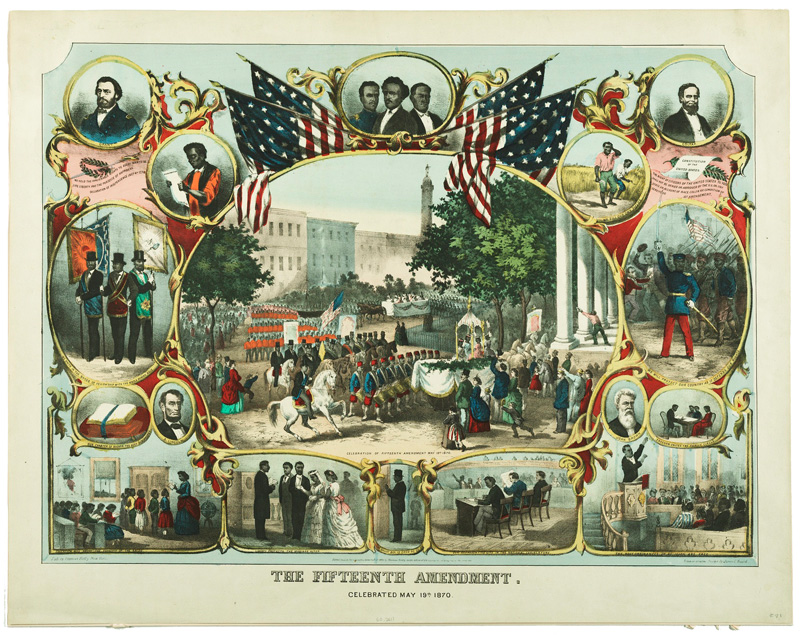 Colorful lithograph showing historical scenes connected to the 15th Amendment