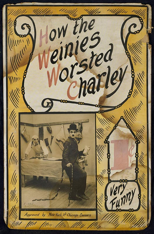 Movie ad, How the Weinies Worsted Charley