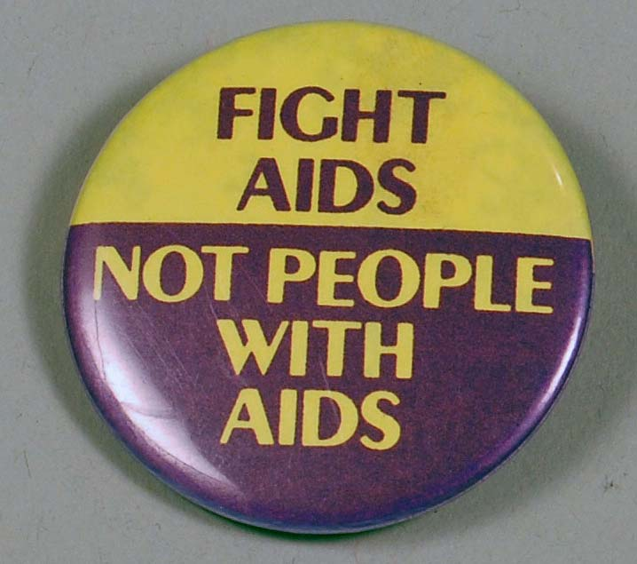 Button with text 'Fight AIDS, not people with AIDS'