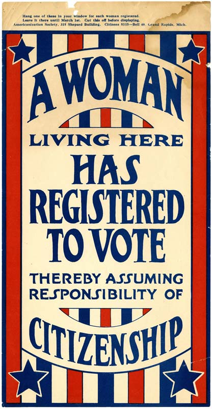 Poster with text, 'A woman living here has registered to vote thereby assuming responsibility of citizenship'