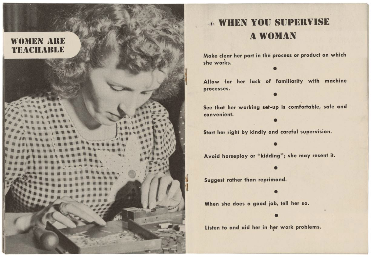 "A pamphlet showing a woman at work. Over it is text that reads ""Women are teachable,"" ""Suggest rather than reprimand,"" and more semi-patronizing advice."