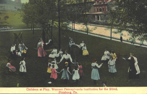Early 20th century postcard: Children at Play, Western Pennsylvania Institution for the Blind, Pittsburg, Pa.