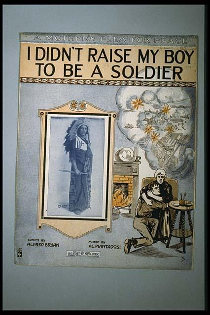 I Didn't Raise My Boy To Be A Soldier Sheet Music
