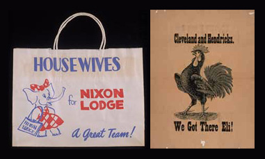 "On the left, a shopping bag proclaiming ""Housewives for Nixon-Lodge."" On the right, a campaign poster for Grover Cleveland features a rooster, another symbol for the Democratic Party. Did you know that the rooster was also a popular symbol of the Democratic Party into the early 20th century?"