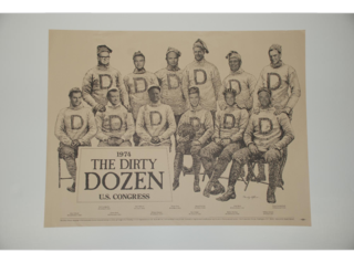 "This 1974 poster distributed by Environmental Action depicts 12 members of Congress, Republicans and Democrats alike, who were accused of voting on the side of commercial interests over environmental concerns. Their faces are superimposed on a picture of an early 20th-century ""sports team"" wearing the letter ""D"" (Dirty Dozen) on their sweaters."