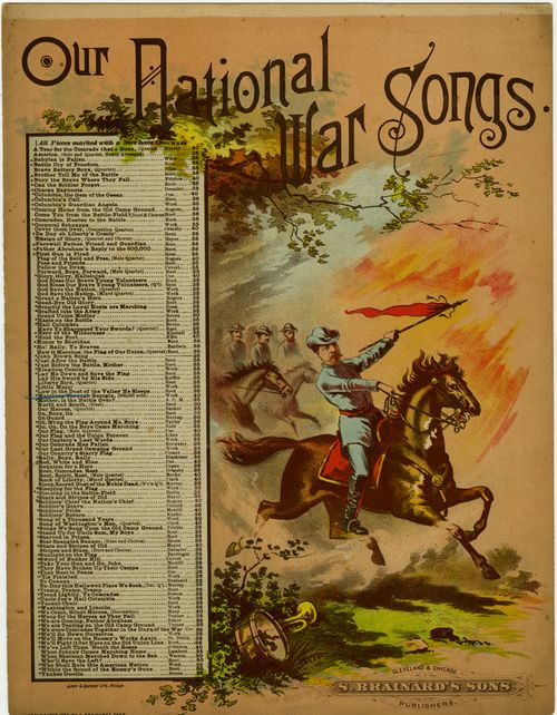 "Illustrated sheet music of ""Our National War Songs"" published by S. Brainard's Sons ca 1885."