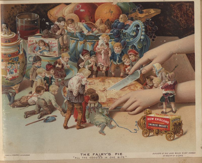 "The Fairy's Pie or ""All the Goodies in One Bite."" Advertising card for T. E. Dougherty's New England Condensed Mince Meat Company Chromolithograph by Shober & Carqueville Lith. Co., Chicago, about 1894."