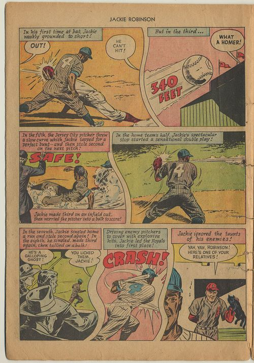 "In the final panel, a rival teammate holds up a black cat, saying, ""Yah, yah, Robinson! Here's one of your relatives!"" Narrative text explains that ""Jackie ignored the taunts of his enemies!"""
