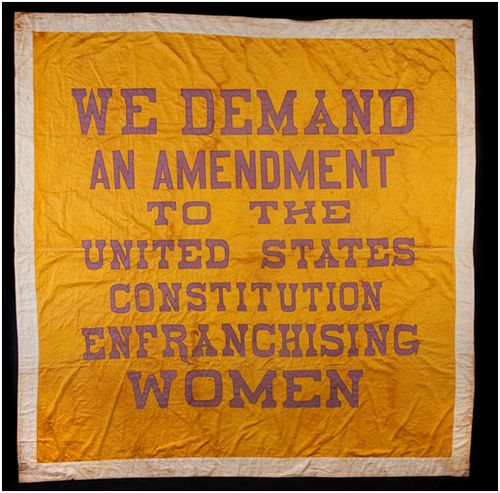 """Great Demand"" banners like this one were used in demonstrations and rallies for woman's suffrage by Alice Paul's National Woman's Party."