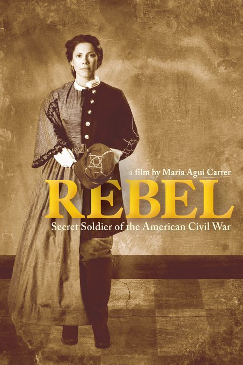 Rebel: Secret Soldier of the American Civil War