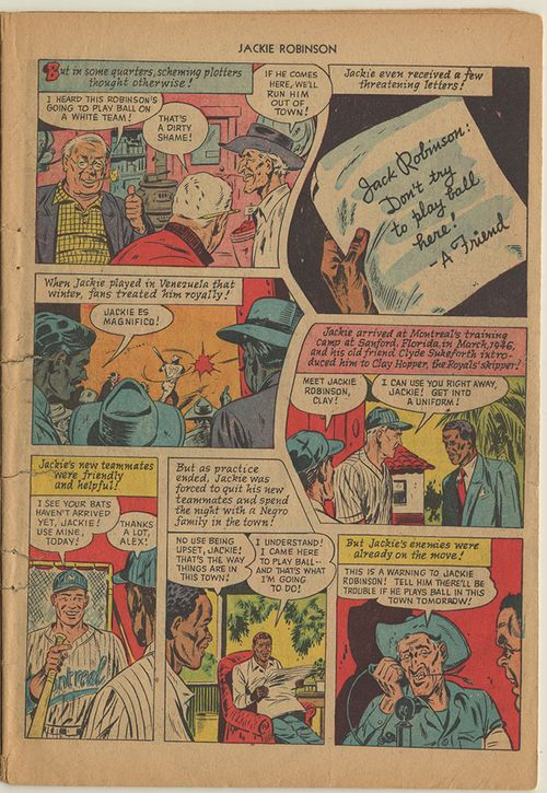 """I heard this Robinson's going to play ball on a white team!"" says one character in the first panel of this page of the comic book. ""That's a dirty shame!"" says another. ""If he comes here, we'll run him out of town!"""