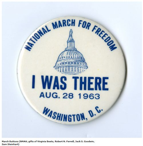 """I Was There"" button from the March on Washington for Jobs and Freedom"