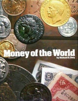 "Cover of ""Money of the World,"" by Richard Doty"