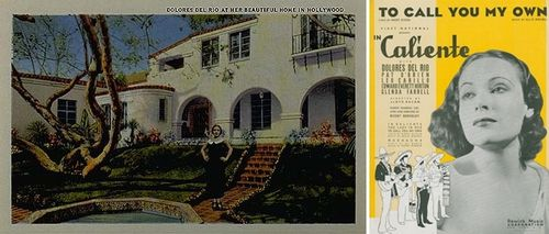 "Left: A postcard of Dolores del Rio at her beautiful home in Hollywood circulated across the nation, illustrating the star's popularity (1930), Victor A. Blenkle Postcard Collection, Archives Center, National Museum of American History. Right: Sheet music cover from the 1935 motion picture ""In Caliente."" Sam DeVincent Collection of Illustrated American Sheet Music, Archives Center, National Museum of American History."