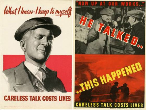 "During World War II, the ""careless talk"" campaign used posters like these to discourage leaking secret information"