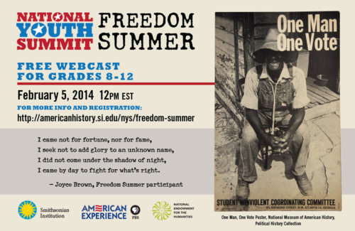 The National Youth Summit on Freedom Summer will be held February 5, 2014 and webcast live from Jackson, Mississippi
