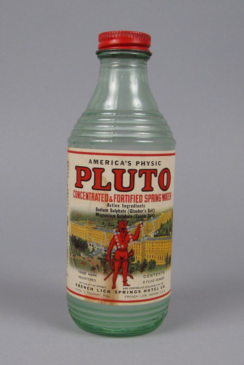 "Pluto Water, between 1903-1971. ""It may be depended upon to actively flush the intestinal tract in constipation or after over-indulgence in eating or drinking.""  This product was sold with the cheeky tag line, ""When Nature won't—Pluto will.""  Pluto, Roman god of the underworld (the source of spring water), served as the brand's mascot."