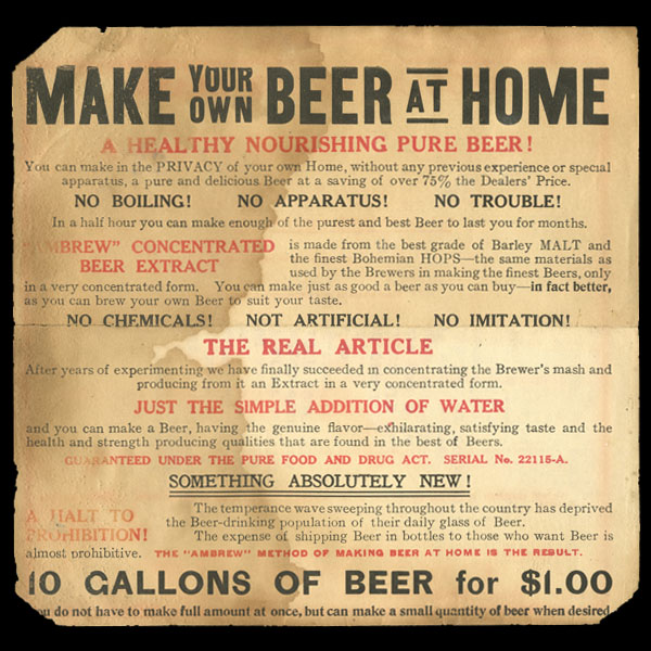 "An advertisement to ""Make your own beer at home."""
