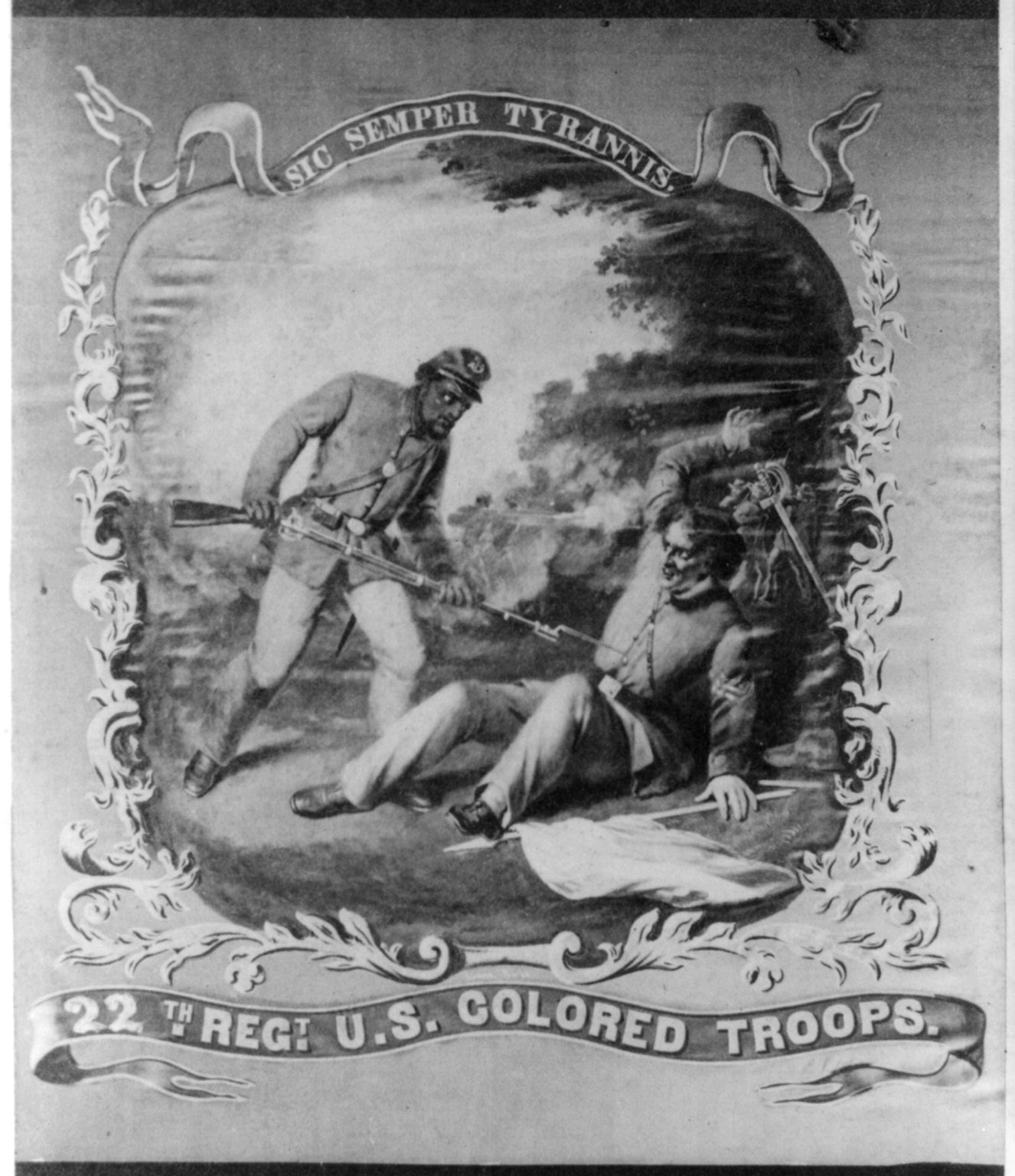 "A black and white image of a painted banner. On the banner an African American solder holds a bayonet, ready to puncture the stomach of a Confederate soldier. Above the image reads ""Sic Semper Tyrannis."" Below it reads ""22th Regt. US Colored Troops."""