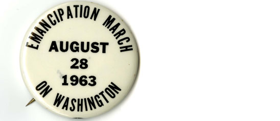 Changing America: Emancipation March on Washington pin, 1963