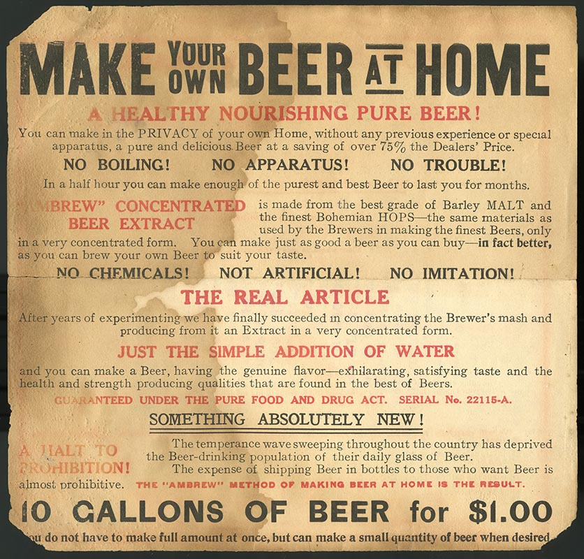 """Make your own beer at home, A healthy nourishing pure beer!"" reads this advertisement."