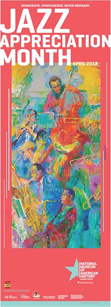 "Colorful painting featuring six musicians and text that reads ""Jazz Appreciation Month 2018"""