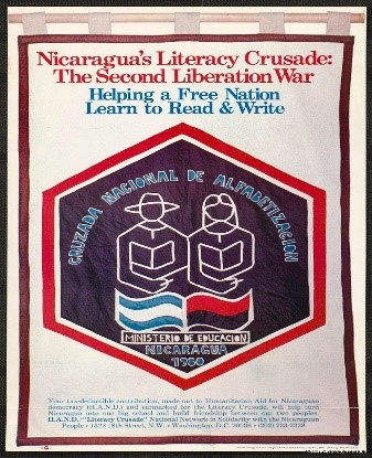 After the Nicaraguan Revolution, an organization in the United States, Humanitarian Aid for Nicaraguan Democracy, called for donations to aid Nicarugua's Literacy Crusade.  Poster, National Museum of American History