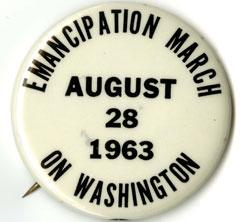 Changing America: Emancipation March on Washington pin, 1963