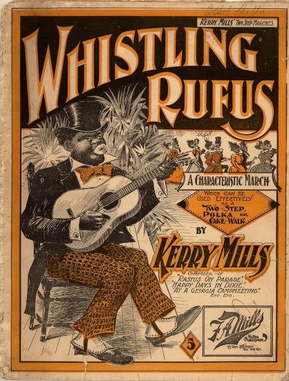 "Postcard with illustration. Text: ""Whistling Rufus."" Caricatured image of an African American man sitting in a chair playing guitar. He wears a top hat and orange bow tie. His lips are of exaggerated size. He taps his left foot, keeping the tune."