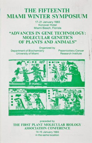 "This cover to the 15th Miami Winter Symposium brochure describes the event's location, organizer, and title, ""Advances in Gene Technology: Molecular Genetics of Plants and Animals."""