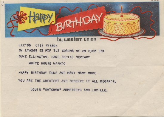 """Western Union message with colorful banner across the top that says, """"Happy birthday"""" with a birthday cake. Text: Happy birthday Duke and many many more. You are the greatest and deserve it all regards. Louis """"Satchmo"""" Armstrong and Lucille."""""""