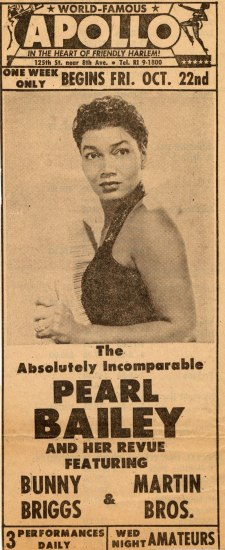 The long, thin poster advertises Pearl Bailey's performances at the Apollo. A portrait of the Bailey is prominently featured in the center of the ad.