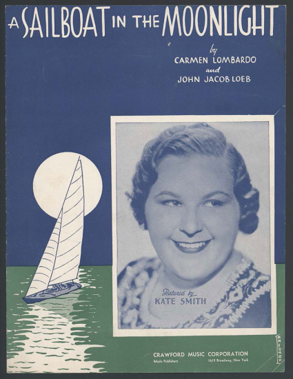 The cover of a song which is mostly blue to represent the night sky with a teal ocean in the bottom fourth of the page. A sailboat sails towards a white moon low in the horizon while a smiling woman's image is placed nearby. There is white text at the top of the sheet and below her image.