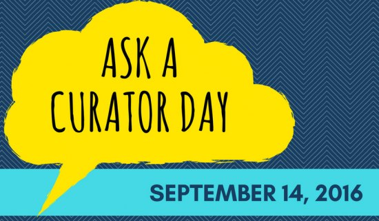 Ask a Curator day yellow graphic on blue background