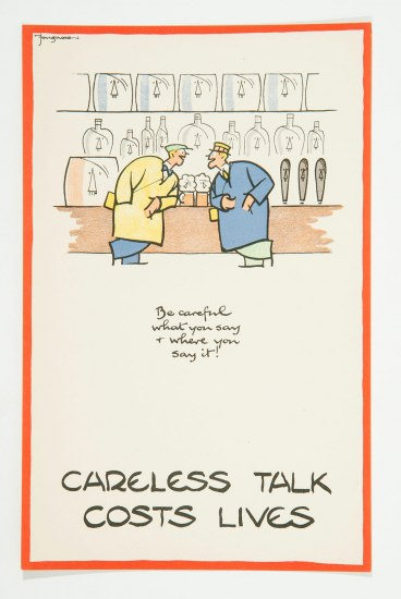 "A poster reading ""Careless Talk Costs Lives"" with two men leaning in to each other at a bar in a friendly manner, two pints of beer between them. ""Be careful what you say + where you say it!"" the poster reads"