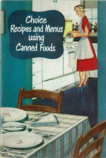 Cover of a cookbook showing a well-dressed woman pouring a can into a pot on the stove.