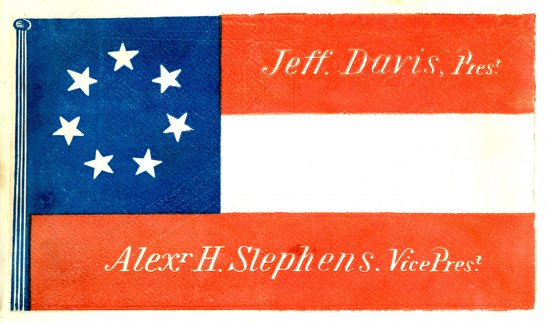 A flag of blocks of red, white and blue with a ring of white stars in the upper corner advertising Jefferson Davis and Alexander Stephens as President and VP