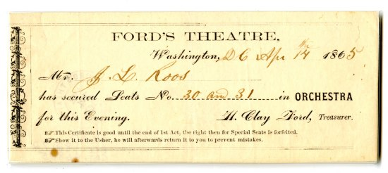 Printed ticket to performance Ford's Theater, issued to J. L. Roos for seats 30 and 21 in orchestra
