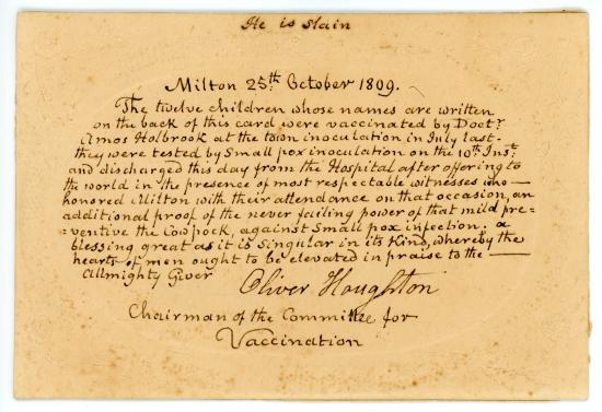 """He is slaid. Milton 25th October 1809. The twelve children whose names are written on the back of this card were vaccinated by Doctor Amos Holbrook..."""