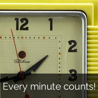 Every minute counts!
