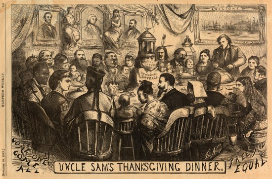"""Cartoon shows a large group of men and women from of various races, ethnicities, and  cultural backgrounds gathered around a table for a meal. At the head of the table, Uncle Sam carves a turkey; the table's center is dominated by the model of a temple with the words """"Universal Suffrage."""" At the bottom of the image is the title, """"Unlce Sam's Thanksgiving Dinner"""" as well as the phrases 'Come One Come All' and """"Free and Equal."""""""