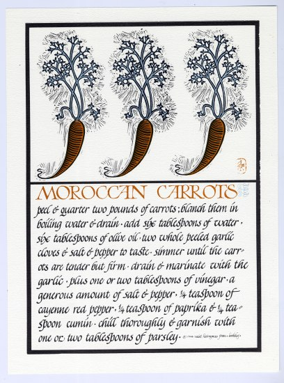 A lithograph of a recipe for Moroccan carrots. The instructions are written in a calligraphic style and look more like a story than a recipe. The recipe portion is the bottom half of the piece, while the top has three illustrated carrots in a row.